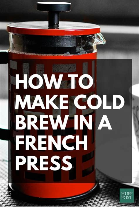 how can i make my room colder how to make cold brew coffee with your press because you can huffpost