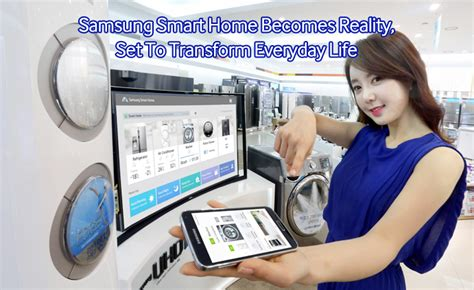 samsung smart home becomes reality set to transform
