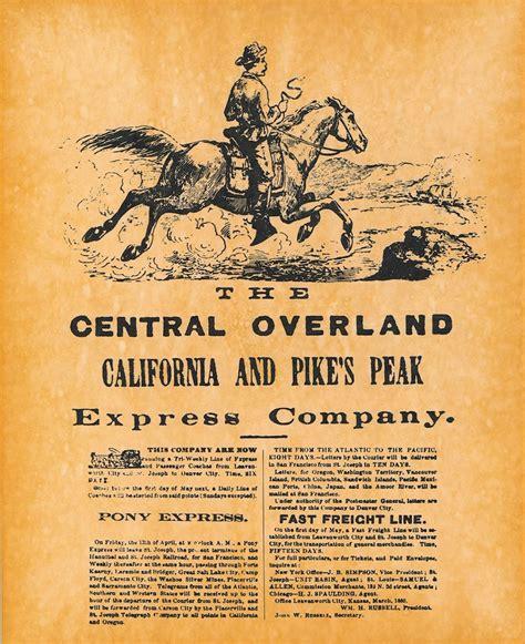 Pony Express the pony express california to pikes peak 1860 store