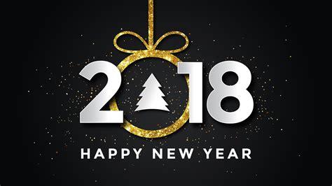 4k wallpaper happy new year 2018 happy new year 4k 8k wallpapers hd wallpapers id