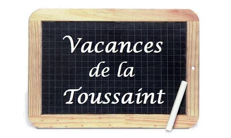 Vacances 2017 Toussaint Vacances De La Toussaint 2015 Cit 233 Des T 233 L 233 Coms