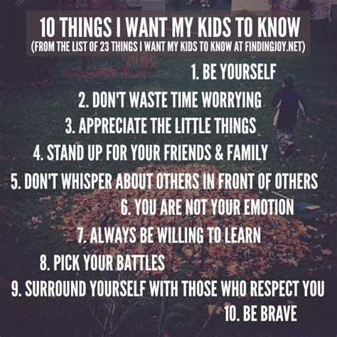 10 things i want my kids to know pictures photos and images for facebook tumblr pinterest