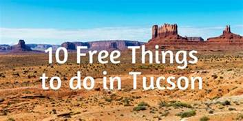Free Things To Do In 10 Free Things To Do In Tucson Mclife Tucson