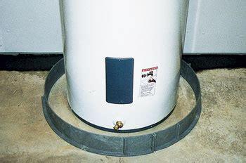 water heater flood protection water heater pan substitute plumbing diy home