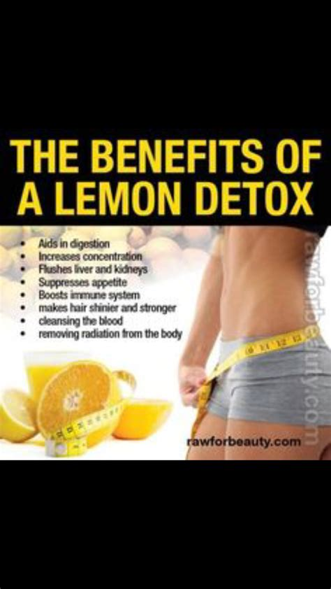 Detox Benefits Of by Benefits From A Lemon Detox Trusper