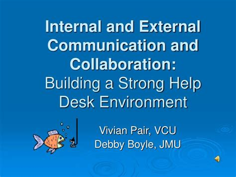 jmu it help desk ppt internal and external communication and
