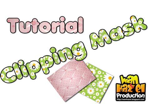 wadah madrasah pengalaman tutorial clipping mask buat corak dalam huruf adobe photoshop