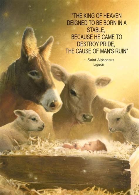 king  heaven deigned   born   stable     destroy pride