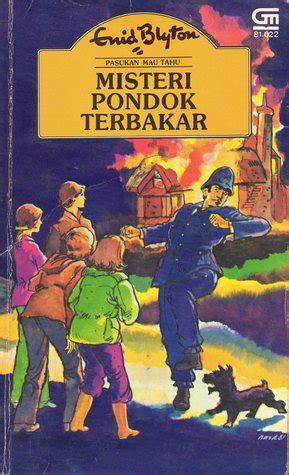 Pasukan Mau Tahu Enid Blyton Misteri Pencuri Siluman my book corner pasukan mau tahu misteri pondok terbakar 1 enid blyton