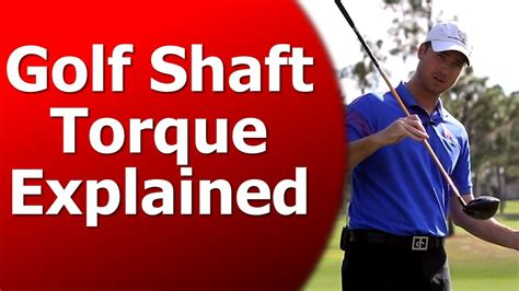 golf swing torque what is golf shaft torque what torque should i use youtube