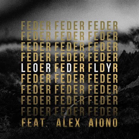 le federn clip feder lordly feat alex aiono vid 233 o et paroles de