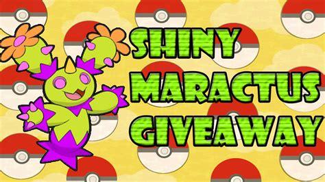 Pokemon Giveaway - pokemon giveaway shiny maractus closed youtube