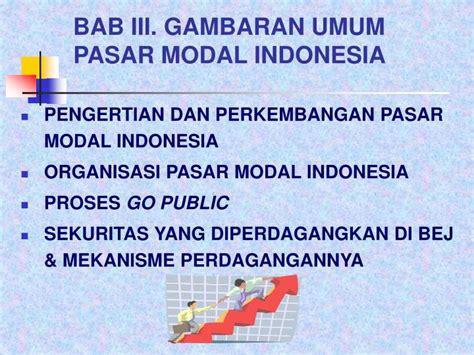 Kamus Umum Pasar Modal ppt bab iii gambaran umum pasar modal indonesia