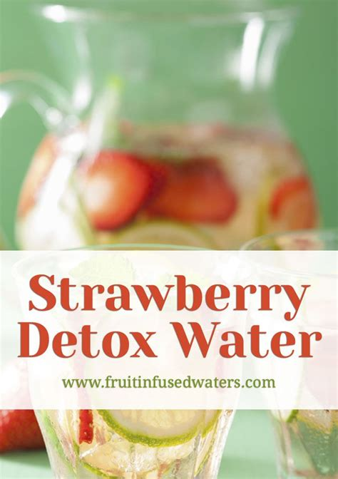 What Is Strawberry Detox Water For by Best 25 Strawberry Detox Water Ideas On