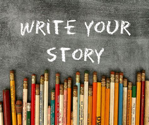 your story how to write and publish your book books writing your own story to write quotes quotesgram