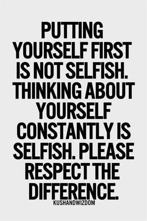 Selfish Quotes Selfish Or Not