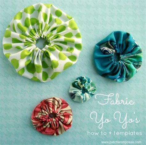 printable fabric projects 12 fabric yo yo templates printable by patchwork posse