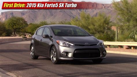 Kia Forte 5 Sx Turbo Drive 2015 Kia Forte5 Sx Turbo Testdriven Tv