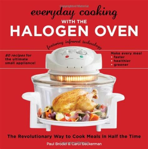 the complete convection oven cookbook 75 essential recipes and easy cooking techniques for any convection oven books halogen countertop convection oven recipes