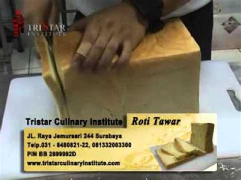 youtube membuat roti tawar cara membuat roti tawar roti manis info 031 8480821