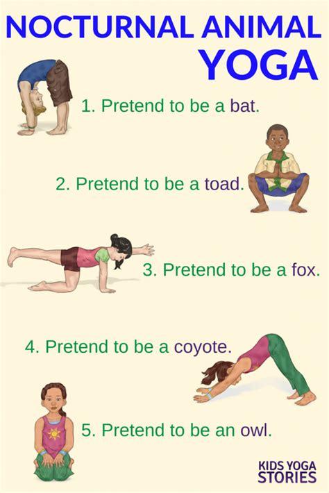 free printable yoga poses for preschoolers nocturnal animals yoga printable poster kids yoga