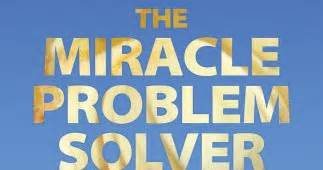 the problem with miracles books authors the miracle problem solver using