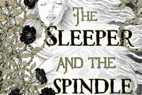 The Silver Spindle neil gaiman s the sleeper and the spindle riddling with