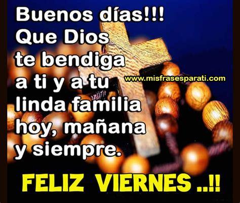 imagenes de buenos dias q dios te bendiga feliz viernes que dios te bendiga a ti y a tu linda