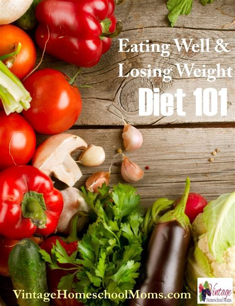 Eat Well Lose Weight diet 101 eat well lose weight ultimate homeschool radio