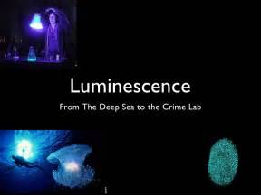 luminescence presentation