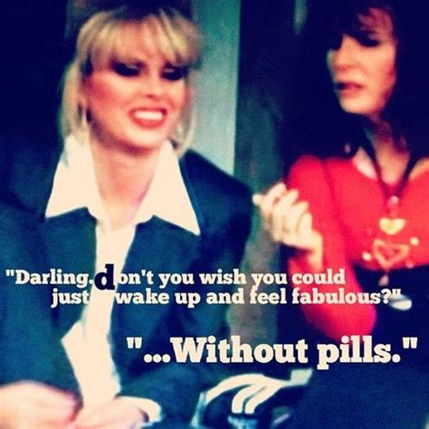 Absolutely Fabulous Fabsugar Want Need 54 by Patsy Ab Fab Quotes Quotesgram