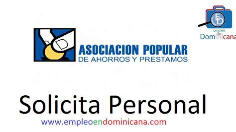 banco popular ofertas de empleo asociaci 243 n popular empleo en dominicana