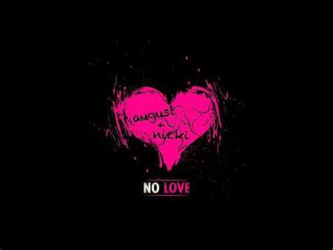 no love remix august alsina featuring nicki minaj no love remix bossip