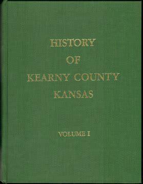 Ks Marriage Records History Of Kearny County Kansas Two Volumes 1973 Lakin Ks Genealogy Photos