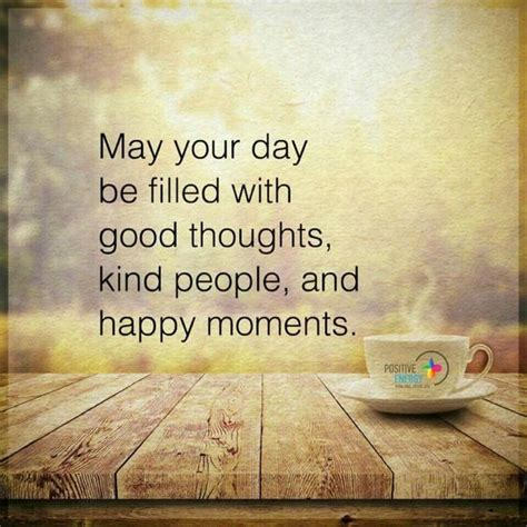 May Your Coffee Taste Greate Today 50 morning quotes to start a new day