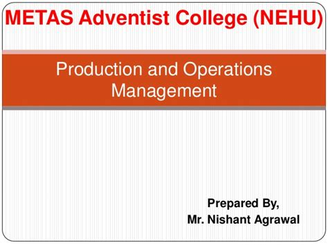Mba Production And Operations Management Colleges by Production And Operations Management