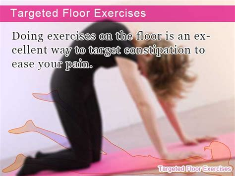 floor exercises  remedy constipation naturally
