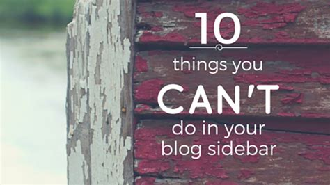11 things you can t do in school anymore out of the 10 things you can t do in your blog sidebar