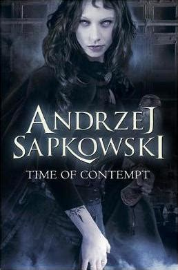 The Time Of Contempt time of contempt andrzej sapkowski 9780575085084