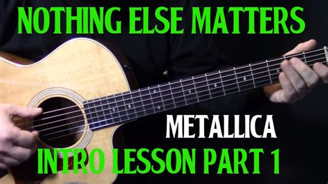 Tutorial Guitar Nothing Else Matters | how to play quot nothing else matters quot on guitar by metallica