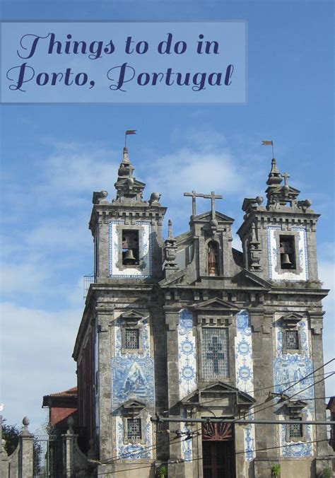 things to do in porto 10 things to do in porto savored journeys