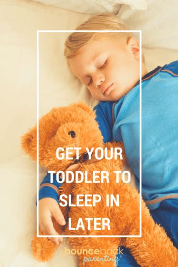 how to a to stay the bed my toddler wakes up early ways to get sleeping later