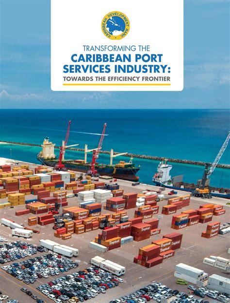caribbean development bank transforming the caribbean port services industry towards