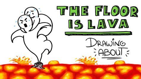 the floor is lava el suelo es lava drawing about