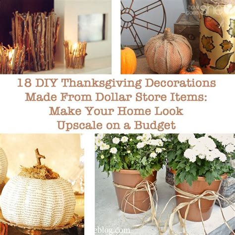 diy thanksgiving decorations 18 diy thanksgiving decorations made from dollar items