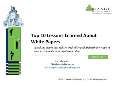 Lessons Learned The Way Essay by 10 Lessons Learned About White Papers