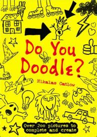 doodle club nook do you doodle by nikalas catlow paperback barnes noble 174