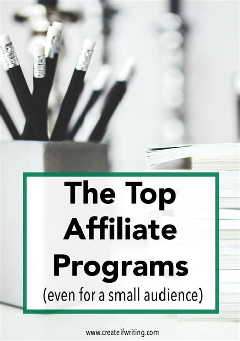 best affiliate program the top affiliate programs even if your audience is small