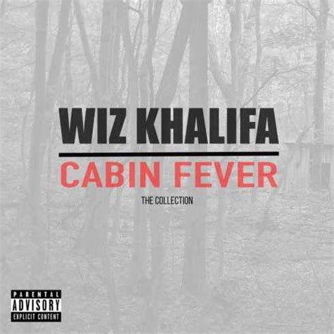 cabin fever wiz khalifa wiz khalifa cabin fever the collection 2018 320 kbps