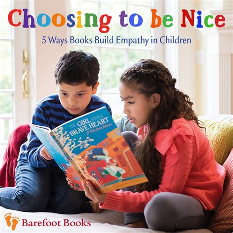5 Ways To Be Nicer To Your by Choosing To Be 5 Ways Books Build Empathy In